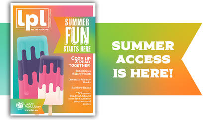 Summer Access is here!