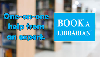 One-on-one help from an expert. Book a Librarian