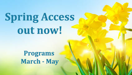 spring access out now! programs march - may