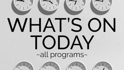what's on today - all programs