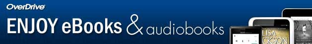 Overdrive's eBooks and Audiobooks  -